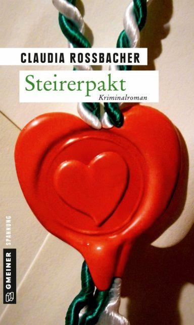 Steirerpakt Claudia Rossbacher krimiundkeks Steiermark Gmeiner Verlag