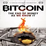 Review Film Bitcoin: The End of Money As We Know It