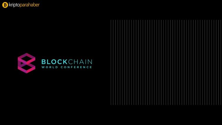 Tarihin en büyük kripto organizasyonu: Blockchain World Conference