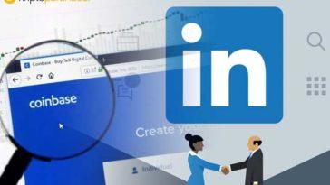 """LinkedIn Başkanı: """"Coinbase genişleme çabalarının bir sonucu."""""""