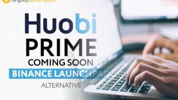 Binance Launchpad rüzgarı: Huobi Prime token satışına başlayacak