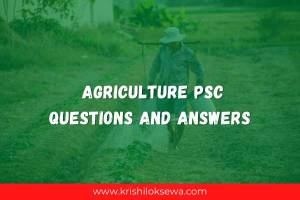 Agriculture Psc Questions and Answers 2021