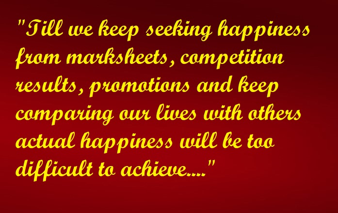 happiness is not in marksheets