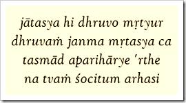 [Bhagavad-gita, 2.27]