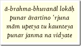 [Bhagavad-gita, 8.16]