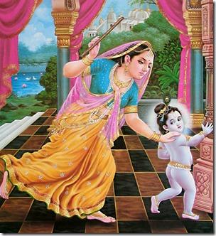 [Yashoda chasing Krishna]