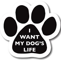 [I want my dog's life]