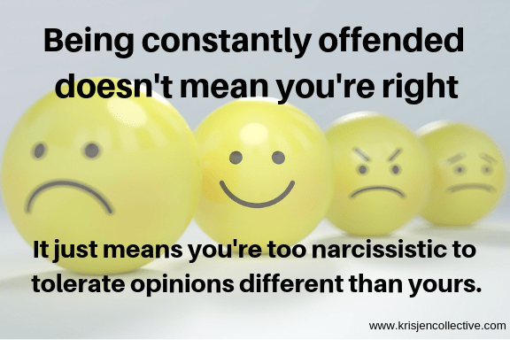 Being-constantly-offended-doesnt-mean-yo