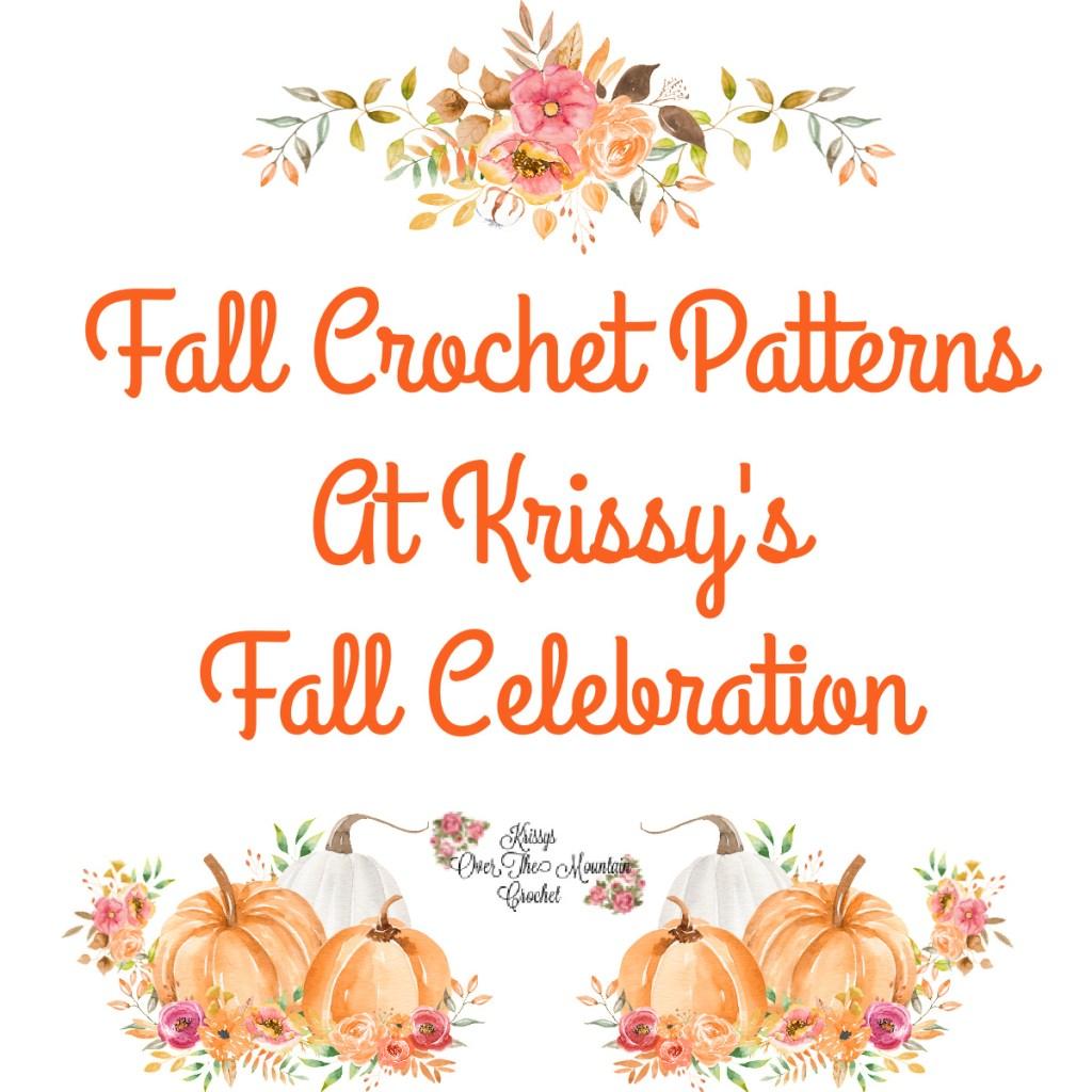 Fall crochet patterns At Krissy's Fall Celebration