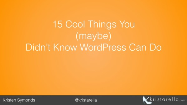 15 Things WordPress Can Do intro