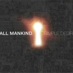 All Mankind's Simple Desire