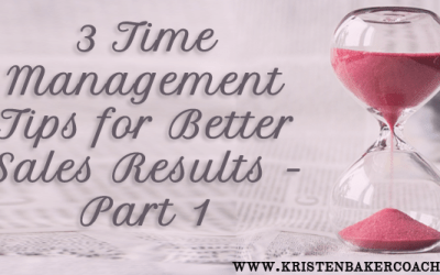 3 Time Management Tips for Better Sales Results – Part 1