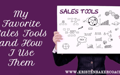My Favorite Sales Tools and How I Use Them