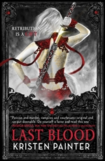 Kristen Painter, Last Blood, House of Comarre, vampire books, urban fantasy