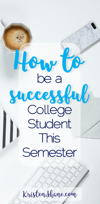 8 Tips for Being a Successful College Student this Semester 3