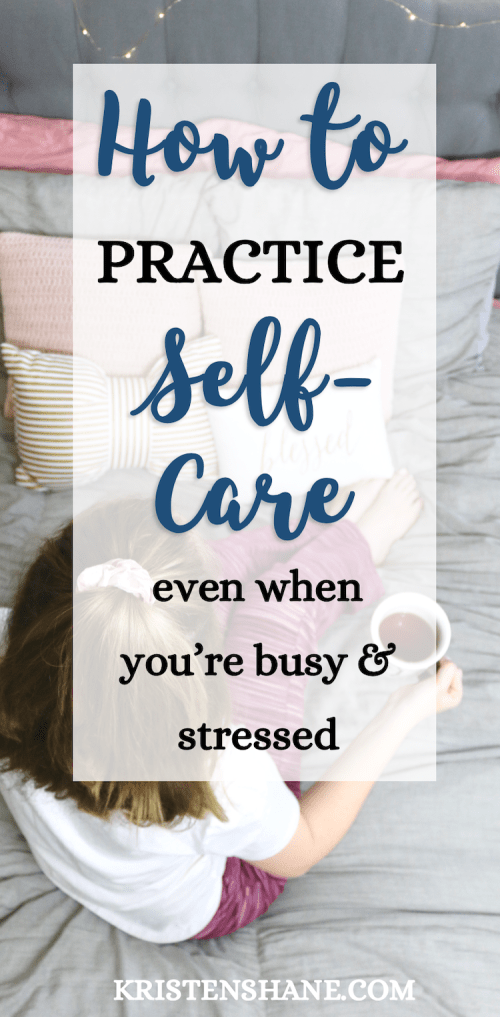 How to Create a Self Care Routine - Kristen Shane