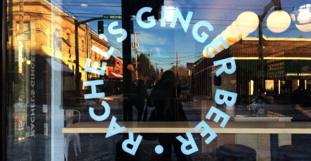 Rachel's Ginger Beer Window sign