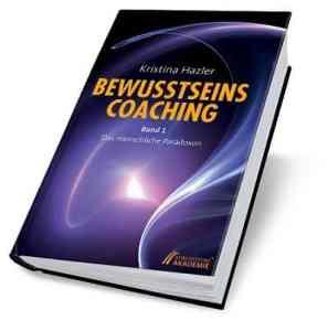"""Rezension zum Buch """"BewusstseinsCoaching"""" von Kristina Hazler, Tags: Bewusstsein, Selbstbewusstsein, selbst bewusst sein, Bewusstsein, bewusst sein, erweitertes Bewusstsein, bewusst leben, bewusstes Leben, Bewusstheit, Bewusstseinstransformation, Bewusstseinsprozess, Bewusstseinsarbeit, Bewusstseinscoaching, Entwicklung, Entfaltung, nächste Ebene, Horizonterweiterung, Ausrichtung, Fokus, Klarheit, Klärung, Grenzüberschreitung, Schattenarbeit, Einblick, Einsicht, Erleuchtung, Selbstfindung, Selbsterkennen, Selbsterkenntnis, Wahrnehmung, Selbstwahrnehmung, multidimensionale Wahrnehmung, Multidimensionalität, Loslassen, Loslösung, Annahme, Vertrauen, Ich bin, Link -> https://kristinahazler.com/bewusstseinsbuecher/bewusstseinscoaching-reihe/"""