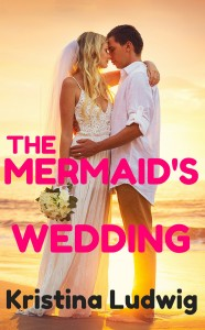 Here's the cover reveal for The Mermaid's Wedding, which will be launching on December 16th! What do you think?