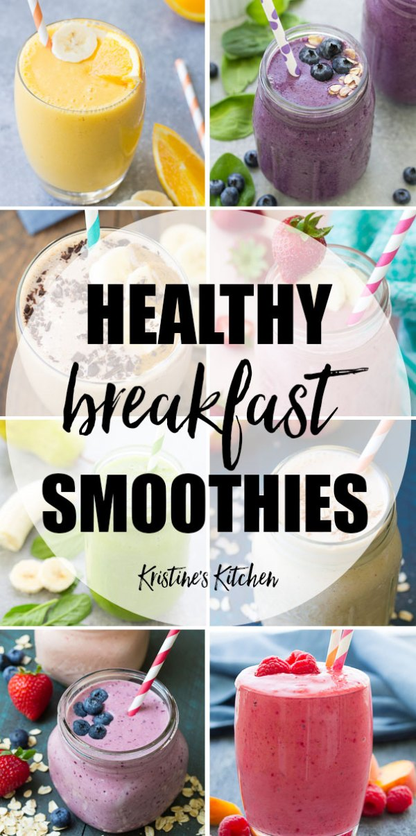 Healthy Breakfast Smoothies 21 Quick Easy Recipes