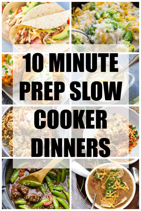10 Minute Prep Slow Cooker Dinner Recipes! Super EASY crock pot meals for your busy days! | www.kristineskitchenblog.com