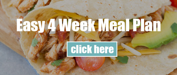 Easy 4 Week Meal Plan