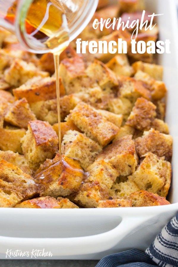 Overnight baked french toast casserole.