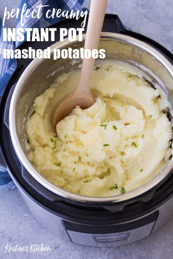 Perfect creamy mashed potatoes in an Instant Pot.