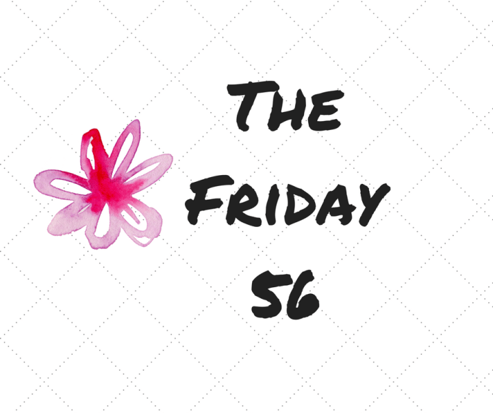 The Friday 56