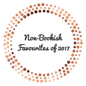 Non-BookishFavourites of 2017