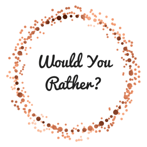 Would YouRather_