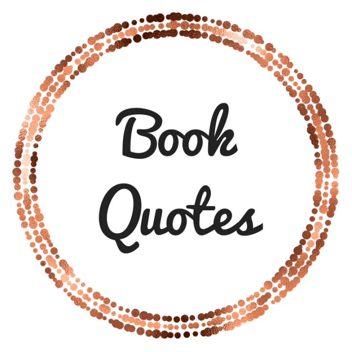 Favourite Quotes from the Last Five Books I Read