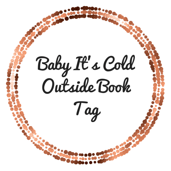 Baby It's Cold Outside Book Tag
