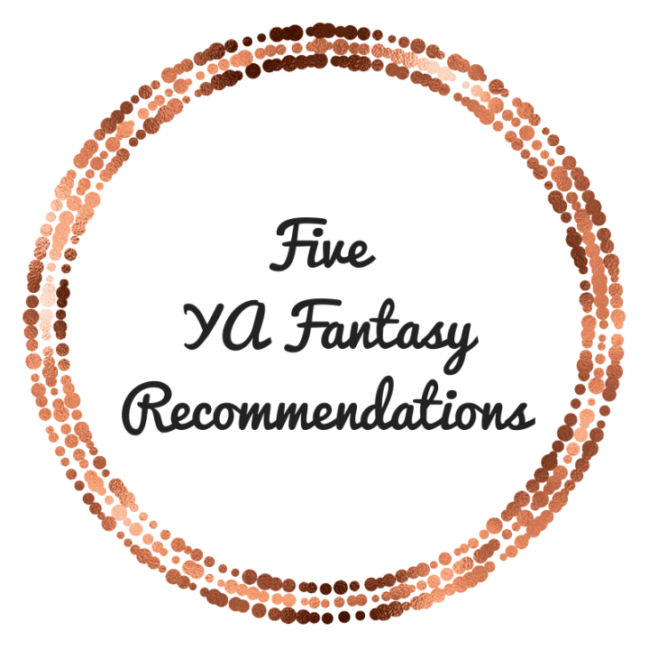 Five Books That Made Me Fall in Love With YA Fantasy