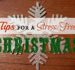 Tips For A Stress-Free Christmas: Part 1