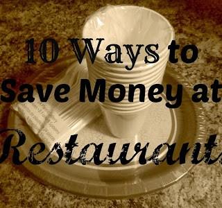 10 Tips On Saving Money At Restaurants
