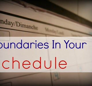 Boundaries in Your Schedule