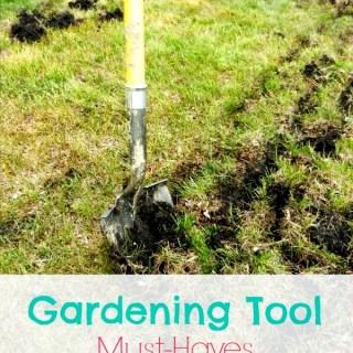 Gardening Tool Must-Haves