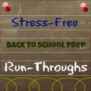 Stress-Free Back To School Prep: The Run-Through