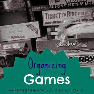 52 Places In 52 Weeks: Organizing Your Games