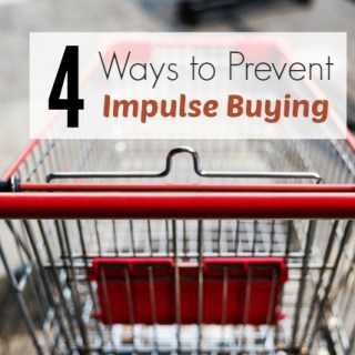 4 Ways to Prevent Impulse Buying