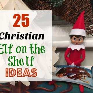 25 Christian Elf on the Shelf Ideas