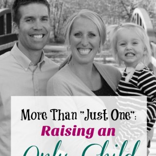 More Than Just One: Raising an Only Child