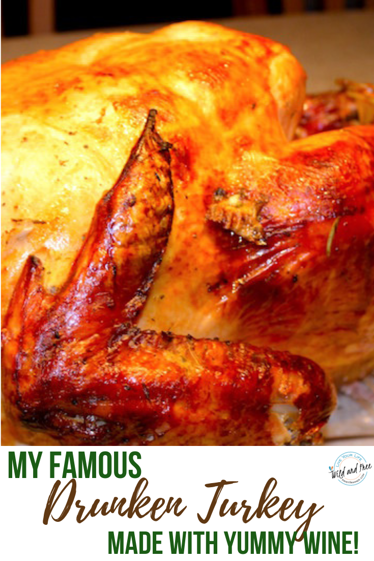 My Famous Drunken Turkey Recipe Made with Wine #thanksgiving #thanksgivingrecipes #turkey