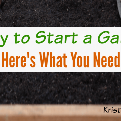 Ready to Start a Garden? Here's What You Need.