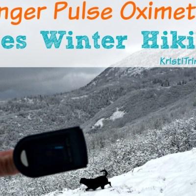 Finger Pulse Oximeter Goes Winter Hiking