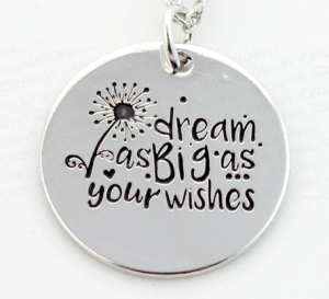 Dream as Big as Your Wishes