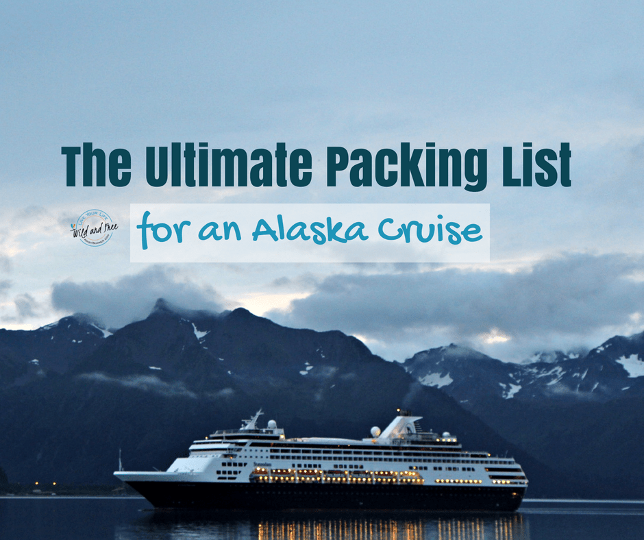 The Ultimate Packing List for an Alaska Cruise #alaska #packinglist #traveltips #cruise #alaskacruise