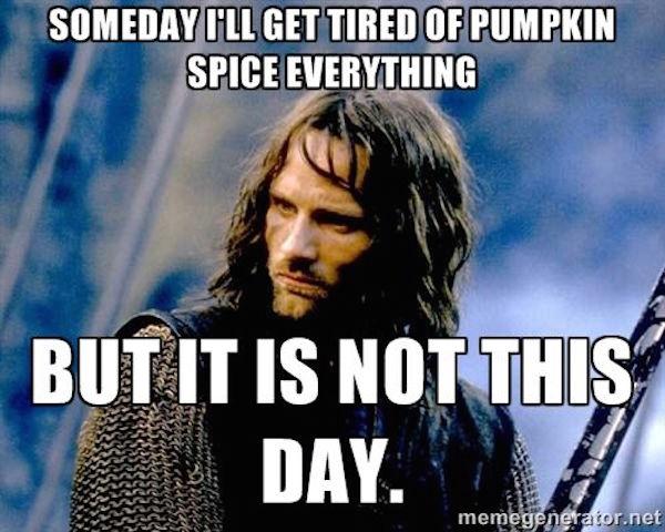 Not tired yet! #fall #autumn #fallmemes #memes #psl #pumpkinspice #pumpkinspicelattes