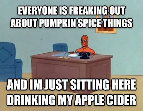 Are you a PSL or Apple Cider fan? #fall #autumn #fallmemes #memes #psl #pumpkinspice #pumpkinspicelattes #applecider